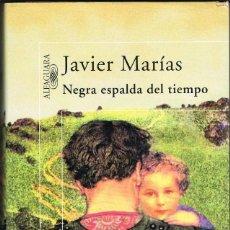 Libri: NEGRA ESPALDA DEL TIEMPO -- JAVIER MARIAS. Lote 251549175