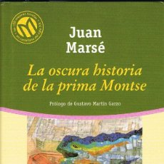 Libri: LA OSCURA HISTORIA DE LA PRIMA MONTSE -- JUAN MARSE. Lote 251977890