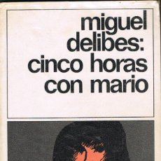 Libros: CINCO HORAS CON MARIO -- MIGUEL DELIBES. Lote 252141995