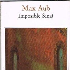 Libros: IMPOSIBLE SINAI -- MAX AUB. Lote 252183690