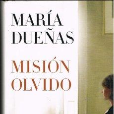 Libros: MISION OLVIDO -- MARIA DUEÑAS. Lote 252298465