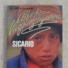 Libros: SICARIO ALBERTO VAZQUEZ FIGUEROA SICARIO. Lote 252359625