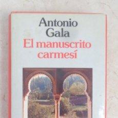 Libros: ANTONIO GALA EL MANUSCRITO CARMESI. Lote 252368235