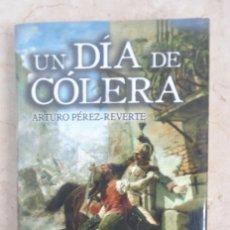 Livros: ARTURO PEREZ REVERTE UN DIA DE COLERA. Lote 252372385