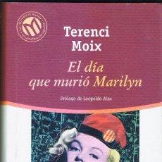 Libros: EL DIA QUE MURIO MARILYN -- TERENCCCI MOIX. Lote 252374020