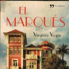 Libros: EL MARQUES -- VIRGINIA YAGÜE. Lote 252645940