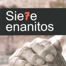 Libros: SIETE ENANITOS. JOSÉ GREGORIO HIDALGO HERRERA. Lote 252656275