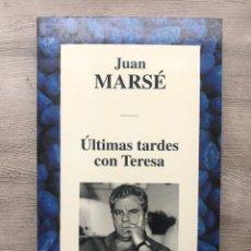 "Libri: LIBRO ""ÚLTIMAS TARDES CON TERESA"" DE JUAN MARSÉ. Lote 252795615"