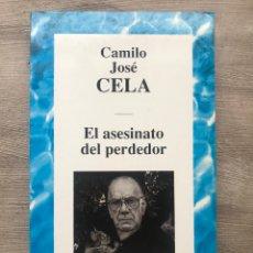 """Libri: LIBRO """"EL ASESINATO DEL PERDEDOR"""" DE CAMILO JOSÉ CELA. Lote 252810270"""
