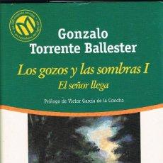 Libros: LOS GOZOS Y LAS SOMBRAS -- GONZALO TORRENTE BALLESTER. Lote 253000775