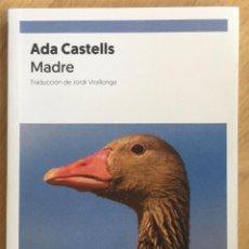 Libros: ADA CASTELLS. MADRE.-NUEVO. Lote 253117545