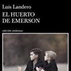 Libri: EL HUERTO DE EMERSON LUIS LANDERO. Lote 253222180