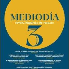 Libros: MEDIODÍA, REVISTA HISPÁNICA DE RESCATE, NÚMERO 3. -NUEVO. Lote 253504495