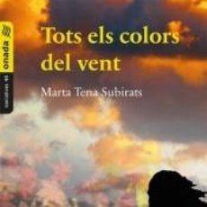 Libros: TOTS ELS COLORS DEL VENT. Lote 254158265