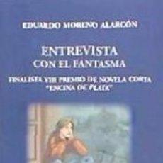 Libros: ENTREVISTA CON EL FANTASMA. Lote 254158300