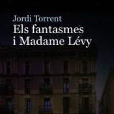 Libros: ELS FANTASMES I MADAME LÉVY. Lote 254158485