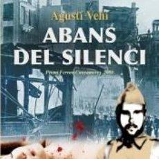 Libros: ABANS DEL SILENCI. Lote 254158550