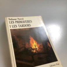 Libros: LES PRIMAVERES I LES TARDORS-BALTASAR PORCEL. Lote 254186890
