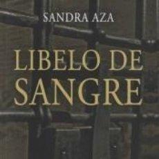 Libros: LIBELO DE SANGRE. Lote 254205690