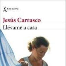 Libros: LLÉVAME A CASA. LIBRO FIRMADO. Lote 254525710