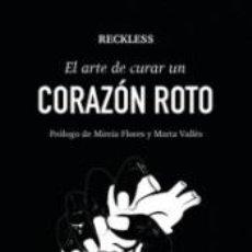 Libros: ARTE DE CURAR UN CORAZON ROTO, EL. Lote 254526215
