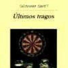 Libros: ÚLTIMOS TRAGOS. Lote 254536980