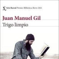 Libros: TRIGO LIMPIO. LIBRO FIRMADO. Lote 254537105