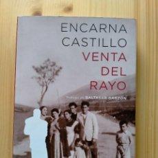 Libros: VENTA DEL RAYO; ENCARNA CASTILLO. Lote 254702900
