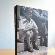 Libros: AYER NO MÁS. AUTOR: ANDRÉS TRAPIELLO. Lote 255362925