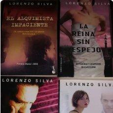 Libros: LORENZO SILVA: LA REINA SIN ESPEJO, LA FLAQUEZA DEL BOLCHEVIQUE, NOVIEMBRE SIN VIOLETAS, ALQUIMISTA. Lote 255379870