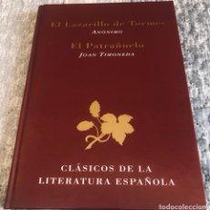 Libros: EL LAZARILLO DE TORMES; EL PATRAÑUELO. Lote 255544925