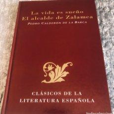 Libros: LA VIDA ES SUEÑO Y EL ALCALDE DE ZALAMEA. Lote 256005930