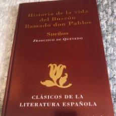 Libros: HISTORIA DE LA VIDA DEL BUSCÓN Y SUEÑOS. Lote 256010320