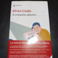 Libros: A CORAZON ABIERTO . ELVIRA LINDO. Lote 256062300