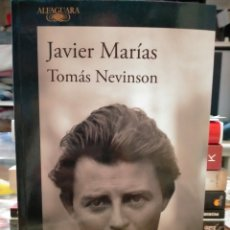Libros: JAVIER MARÍAS. THOMAS NEVINSON . ALFAGUARA. Lote 256069070
