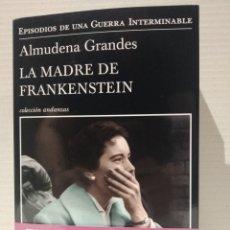 Libros: LA MADRE DE FRANKENSTEIN ALMUDENA GRANDES. Lote 257909505