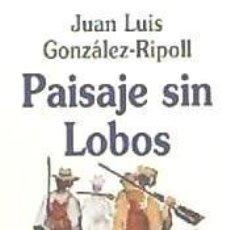 Libros: PAISAJE SIN LOBOS. Lote 261544850