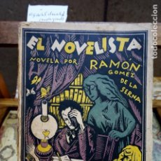Libros: EL NOVELISTA,NOVELA POR RAMON GOMEZ DE LA SERNA.NOVELA GRANDE.. Lote 261548755