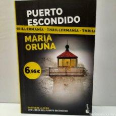 Libros: PUERTO ESCONDIDO DE MARÍA ORUÑA. Lote 261630240