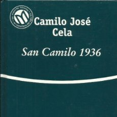 Libros: SAN CAMILO 1936 / CAMILO JOSÉ CELA.. Lote 261735125