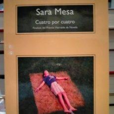 Libros: SARA MESA. CUATRO POR CUATRO . COMPACTOS ANAGRAMA. Lote 262323535