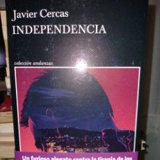 Libros: JAVIER CERCAS. INDEPENDENCIA . TUSQUETS. Lote 262327705