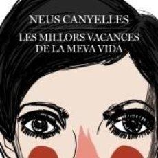 Libros: LES MILLORS VACANCES DE LA MEVA VIDA. Lote 262727400