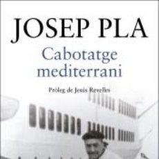 Libros: CABOTATGE MEDITERRANI. Lote 262764730