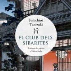 Libros: EL CLUB DELS SIBARITES. Lote 262764750