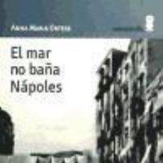 Libros: EL MAR NO BAÑA NÁPOLES. Lote 262764805