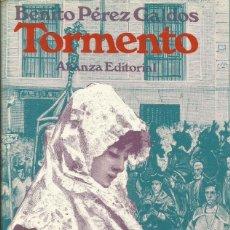 Libros: TORMENTO / BENITO PÉREZ GALDÓS.. Lote 263028975