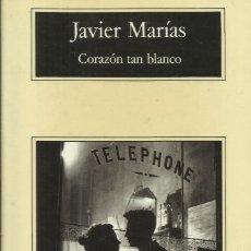 Libros: CORAZÓN TAN BLANCO / JAVIER MARÍAS.. Lote 263029760