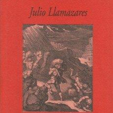 Libros: EN MITAD DE NINGUNA PARTE / JULIO LLAMAZARES. Lote 263057305