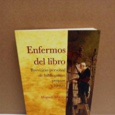 Livros: MIGUEL ALBERO - ENFERMOS DEL LIBRO - UNIVERSIDAD DE SEVILLA. Lote 266476198